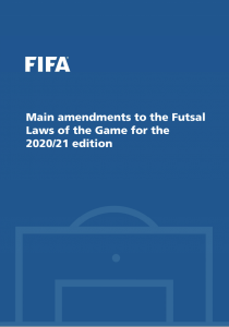 Futsal Laws of the Game Amendments 20/21